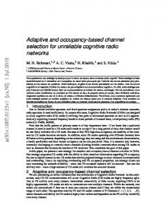 Adaptive and occupancy-based channel selection for unreliable ...