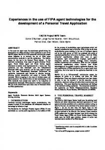 Experiences in the use of FIPA agent technologies for the