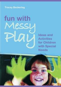 Fun With Messy Play : Ideas and Activities for Children ... - EPDF.TIPS