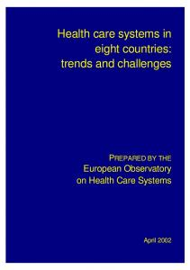 Health care systems in eight countries: trends and