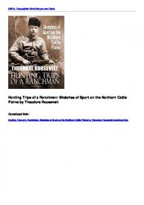 Hunting Trips of a Ranchman: Sketches of Sport on the Northern ...