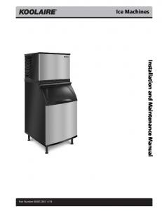 Ice Machines Installation and Main tenance Manual - ROGERS SUPPLY