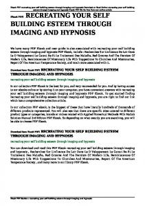 recreating your self building esteem through imaging and hypnosis pdf