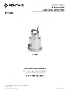 Stainless Steel Submersible Utility Pump Call 1-888 ... - Myers Pumps
