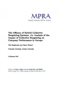 The Efficacy of Hybrid Collective Bargaining Systems: An Analysis of