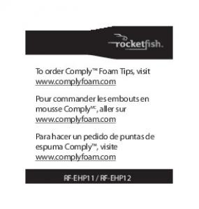 To order Comply™ Foam Tips, visit www.complyfoam.com Pour ...