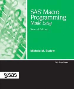 What Is the SAS Macro Facility?